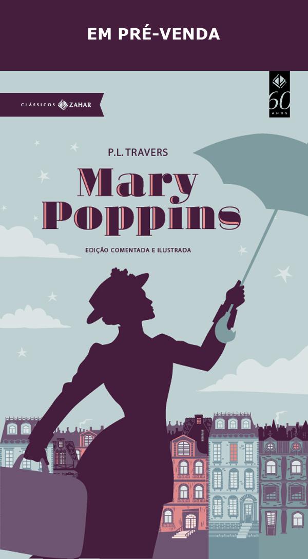 Mary Poppins: edição comentada e ilustrada